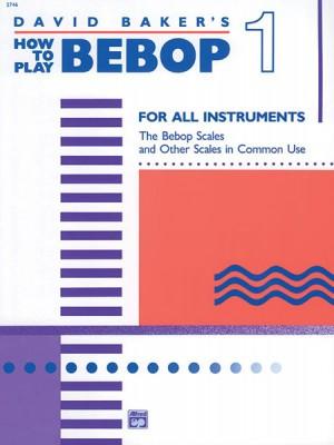 How to Play Bebop, Volume 1