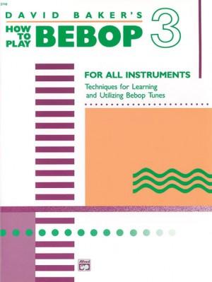How to Play Bebop, Volume 3