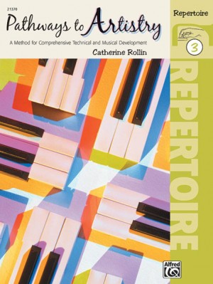 Catherine Rollin: Pathways to Artistry: Repertoire, Book 3