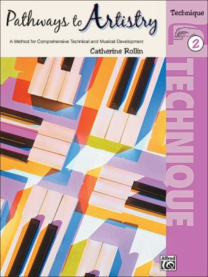 Catherine Rollin: Pathways to Artistry: Technique, Book 2
