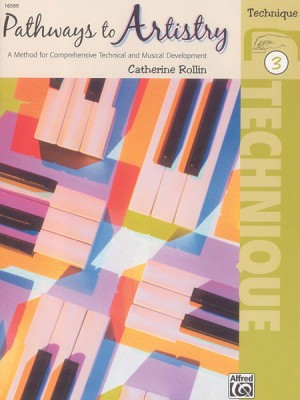 Catherine Rollin: Pathways to Artistry: Technique, Book 3