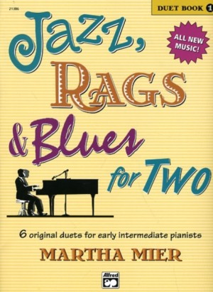 Martha Mier: Jazz, Rags & Blues for Two, Book 1