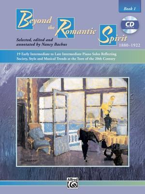 Daniel Glover: Beyond the Romantic Spirit, Book 1