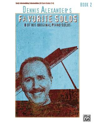 Dennis Alexander: Dennis Alexander's Favorite Solos, Book 2