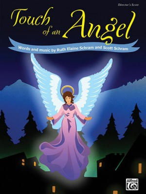 Ruth Elaine Schram/Scott Schram: Touch of an Angel