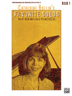 Catherine Rollin: Catherine Rollin's Favorite Solos, Book 1