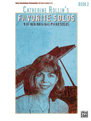 Catherine Rollin: Catherine Rollin's Favorite Solos, Book 2