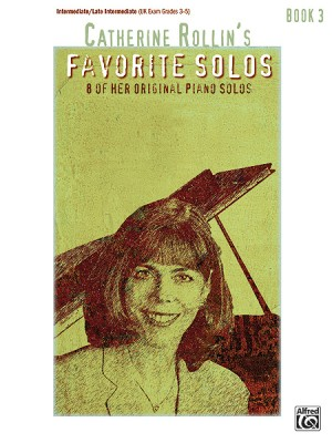 Catherine Rollin: Catherine Rollin's Favorite Solos, Book 3
