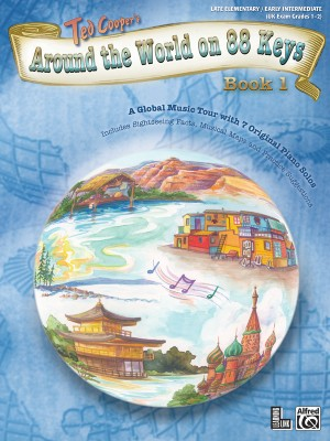 Ted Cooper: Around the World on 88 Keys, Book 1