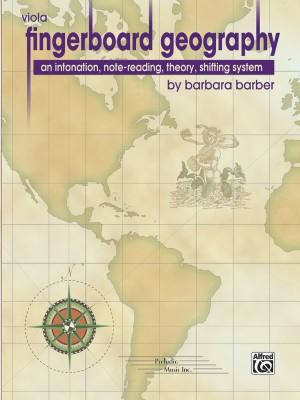 Barbara Barber: Fingerboard Geography for Viola, Volume 1