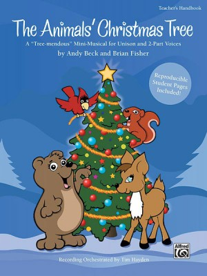 Andy Beck/Brian Fisher: The Animals' Christmas Tree