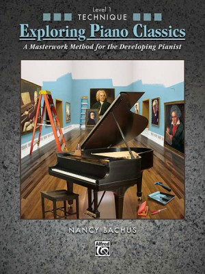Exploring Piano Classics Technique, Level 1