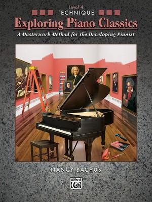 Exploring Piano Classics Technique, Level 4