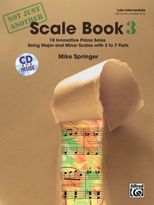 Mike Springer: Not Just Another Scale Book, Book 3