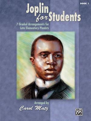 Scott Joplin: Joplin for Students, Book 1