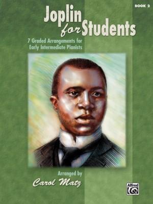 Scott Joplin: Joplin for Students, Book 2