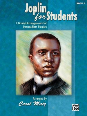 Scott Joplin: Joplin for Students, Book 3