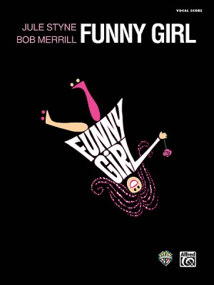 Jule Styne: Funny Girl: Complete Vocal Score