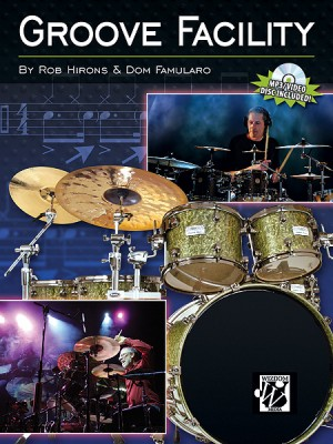 Dom Famularo/Rob Hirons: Groove Facility