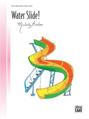 Melody Bober: Water Slide!