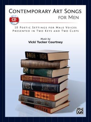 Vicki Tucker Courtney: Contemporary Art Songs for Men