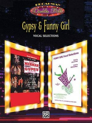 Jule Styne: Gypsy & Funny Girl: Vocal Selections (Broadway Double Bill Series)