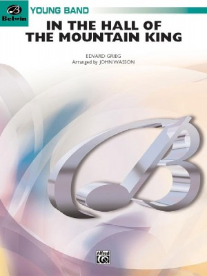 Edvard Grieg: In the Hall of the Mountain King (from Peer Gynt Suite No. 1)