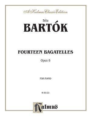Béla Bartók: 14 Bagatelles, Op. 6