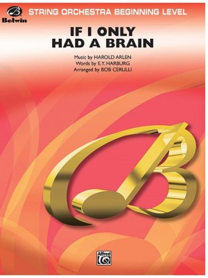 Harold Arlen/E. Y. Harburg: If I Only Had a Brain (from The Wizard of Oz)