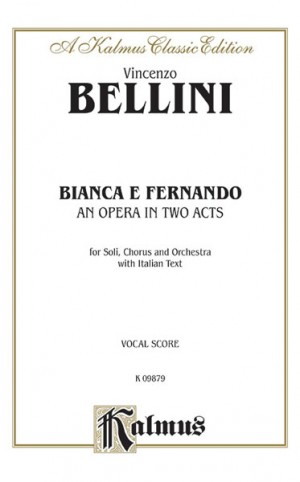 Vincenzo Bellini: Bianca e Fernando
