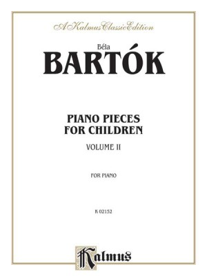 Béla Bartók: Piano Pieces for Children, Volume II