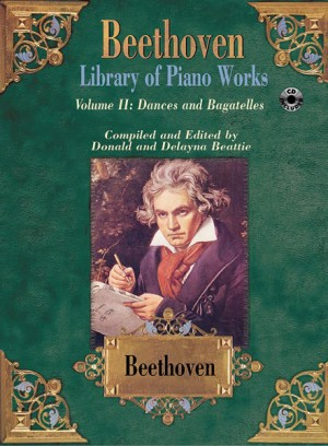 Ludwig van Beethoven: Library of Piano Works, Volume II: Dances & Bagatelles