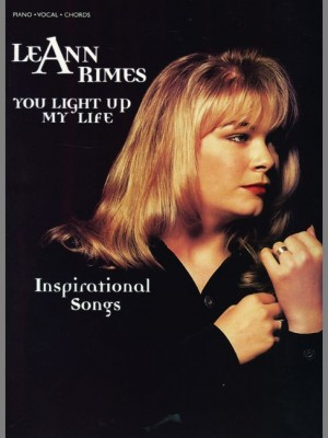 LeAnn Rimes: You Light Up My Life -- Inspirational Songs