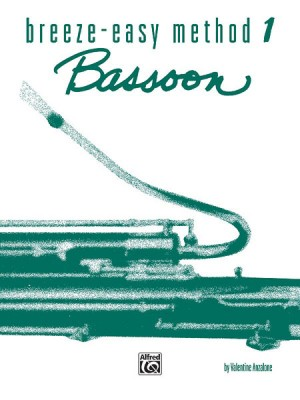 Breeze-Easy Method for Bassoon, Book I