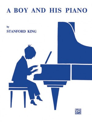 Stanford King: A Boy and His Piano