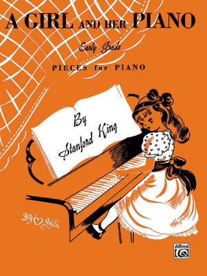 Stanford King: A Girl and Her Piano