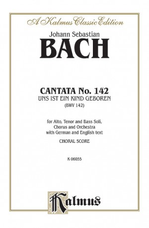 Johann Sebastian Bach: Cantata No. 142 -- Uns ist ein Kind geboren