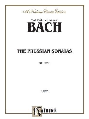 Carl Philipp Emanuel Bach: The Prussian Sonatas - Nos. 1-6