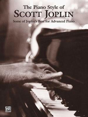Scott Joplin: The Piano Style of Scott Joplin