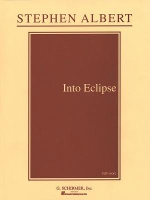 Stephen Albert: Into Eclipse