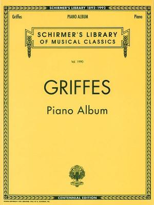 Charles T. Griffes: Piano Album
