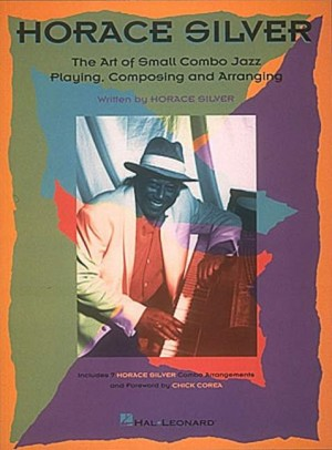 Silver, H: The Art Of Small Jazz Combo Playing