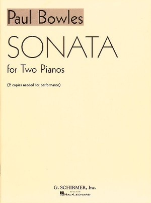 Paul Bowles: Sonata For Two Pianos