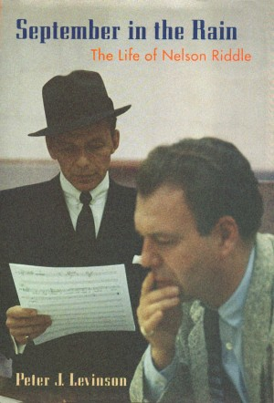 September in the Rain - The Life of Nelson Riddle
