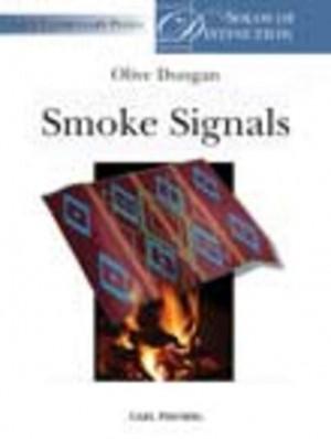Olive Dungan: Smoke Signals