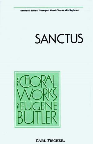 Eugene Butler: Sanctus