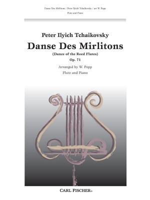Pyotr Ilyich Tchaikovsky: Danse des Mirlitons. Op. 71