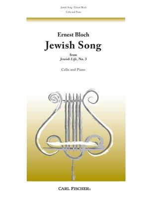 Ernest Bloch: Jewish Song (Jewish Life No.3)