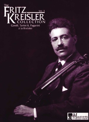Kreisler, F: The Fritz Kreisler Collection Vol. 3