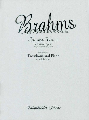Johannes Brahms: Sonata No. 2 Inf Major, Op. 99